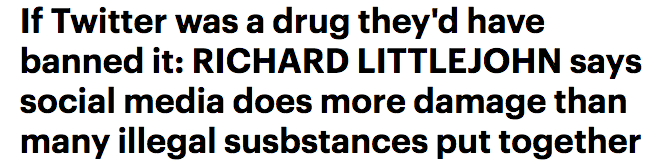 If Twitter was a drug they'd have banned it: RICHARD LITTLEJOHN says social media does more damage than many illegal susbstances put together