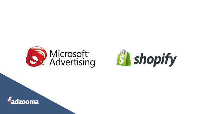 Integrating Microsoft Ads with Shopify